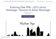 Evening Dew SPA - LES Latina Massage - skyline gay male massage spa
